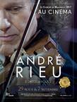 ANDRE RIEU - LE CONCERT DE MAASTRICHT AU CINEMA (Pathé Live)