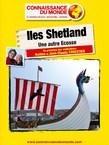 Îles Shetland, Une autre Ecosse