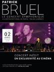PATRICK BRUEL - LE CONCERT SYMPHONIQUE