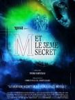 M. ET LE 3ÈME SECRET