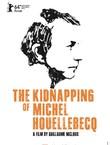 L'ENLEVEMENT DE MICHEL HOUELLEBECQ