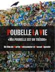 """POUBELLE LA VIE """"Ma poubelle est un tr�sor"""""""