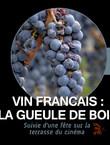 VIN FRANCAIS : LA GUEULE DE BOIS
