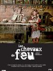 LES CHEVAUX DE FEU