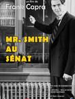 MR SMITH AU SENAT