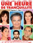 UNE HEURE DE TRANQUILLITE