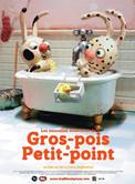 GROS-POIS & PETIT-POINT
