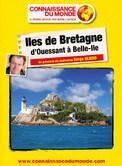 ILES DE BRETAGNE : D'OUESSANT A BELLE-ILE - OLIERO