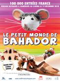 LE PETIT MONDE DE BAHADOR
