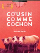 Cousin comme cochon