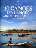 10 CANOES 150 LANCES ET 3 EPOUSES