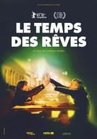 LE TEMPS DES REVES