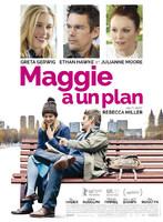 Maggie a un plan