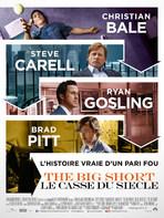 THE BIG SHORT : LE CASSE DU SIECLE