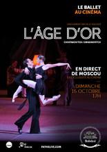 L'�ge d'or (Bolcho� - Path� Live)