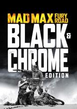 Mad Max: Fury Road - Black & Chrome