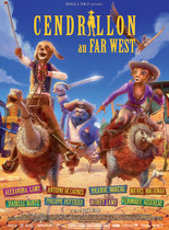 CENDRILLON AU FAR WEST EN 3D