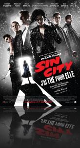 SIN CITY : J'AI TUE POUR ELLE EN 3D