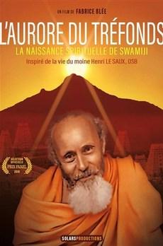 L'aurore du tréfonds: la naissance spirituelle de Swamiji