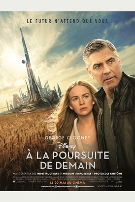 [film] A La Poursuite de Demain (Tomorrowland) de Brad Bird A%20LA%20POURSUITE%20DE%20DEMAIN