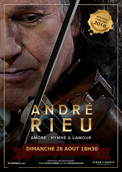ANDRE RIEU – AMORE : HYMNE À L'AMOUR