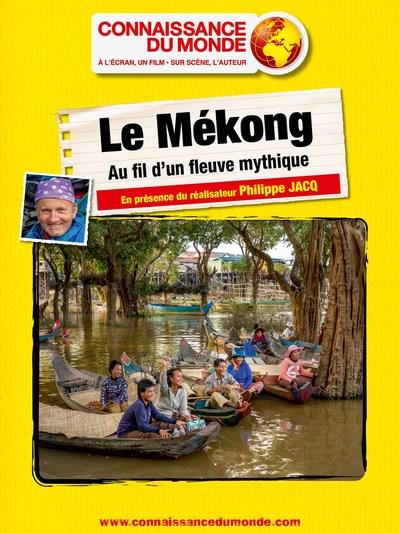 Le Mekong, Au fil d'un fleuve mythique