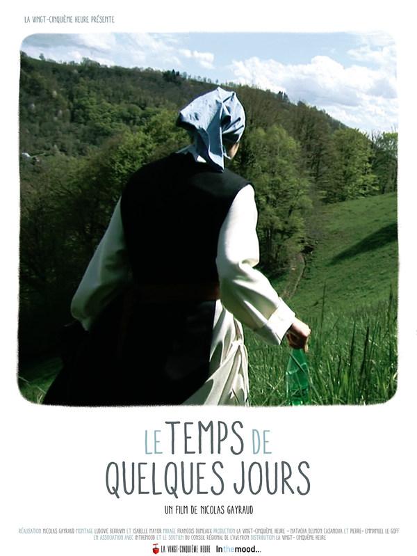 LE TEMPS DE QUELQUES JOURS