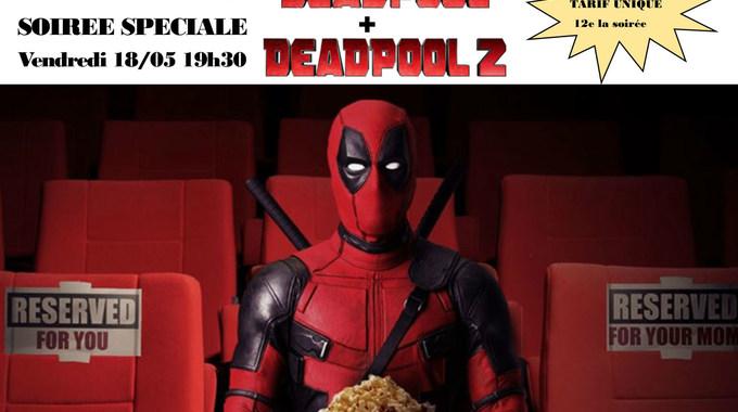 Photo du film Soirée Deadpool 1 + 2