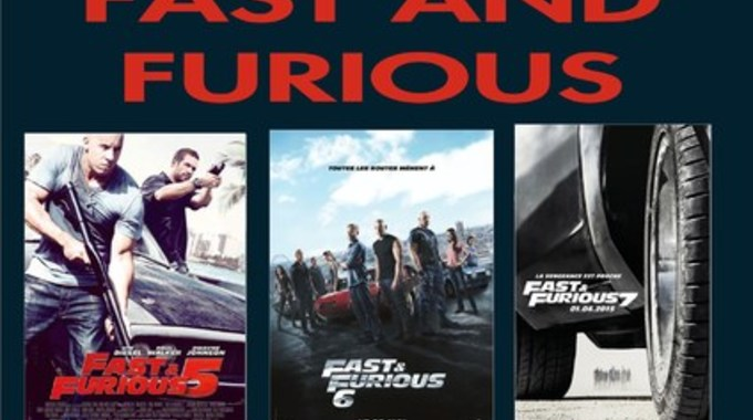 SOIREE SPECIALE FAST AND FURIOUS 5 , 6 et 7