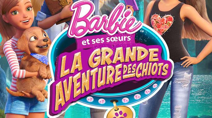 BARBIE - LA GRANDE AVENTURE DES CHIOTS