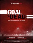 GOAL OF THE DEAD SECONDE MI-TEMPS
