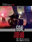 GOAL OF THE DEAD: 1ere mi-temps