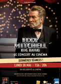 Eddy Mitchell - Big Band   En direct au cin�ma
