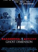 PARANORMAL ACTIVITY : GHOST DIMENSION EN 3D