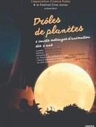 DRÔLES DE PLANETES