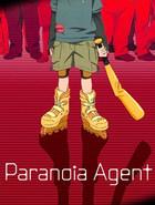 Paranoïa Agent (le marathon)