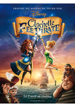 CLOCHETTE ET LA FEE PIRATE