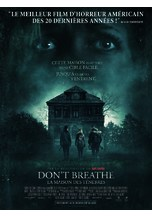 DON'T BREATHE LA MAISON DES TENEBRES