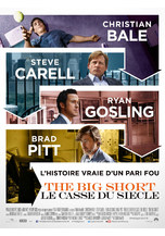 THE BIG SHORT : LE CASSE DU SIECLE