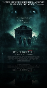 Don't Breathe - La maison des t�n�bres