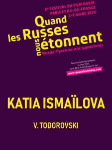 Quand les Russes nous étonnent : Katia Ismaïlova