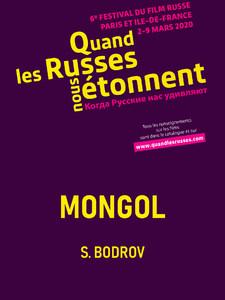 Quand les Russes nous étonnent : Mongol