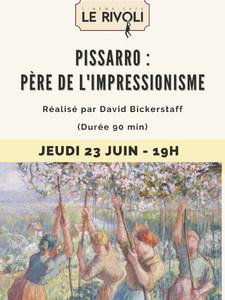 Pissarro, père de l'impressionisme