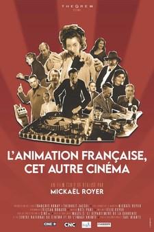 L'Animation française, cet autre cinéma