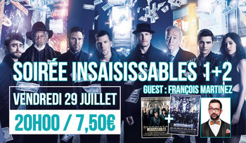 SOIREE INSAISISSABLES 1+2