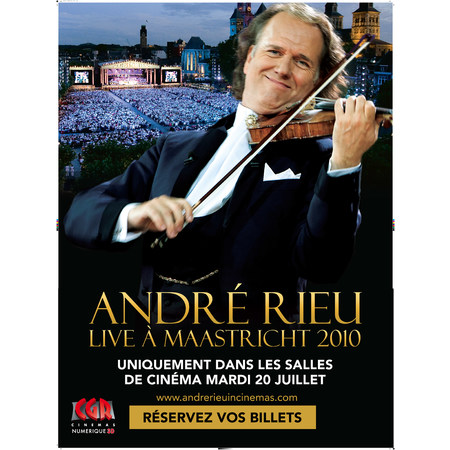 andre rieu live maastricht 2010 2010 au cin ma cgr torcy marne la vall e. Black Bedroom Furniture Sets. Home Design Ideas