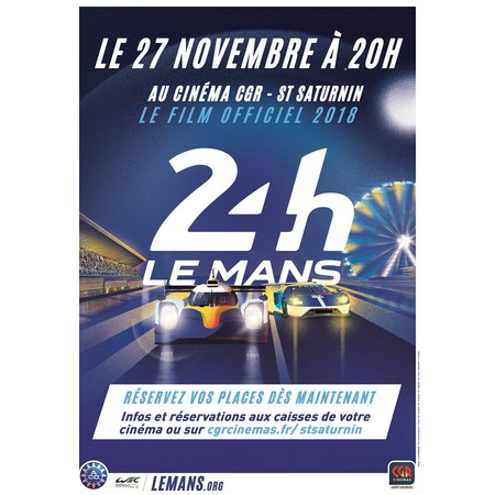 les 24h du mans 2018 2018 au cin ma cgr le mans saint saturnin. Black Bedroom Furniture Sets. Home Design Ideas