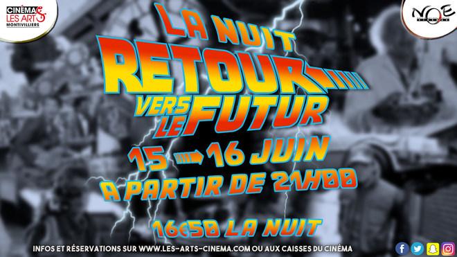 NUIT RETOUR VERS LE FUTUR