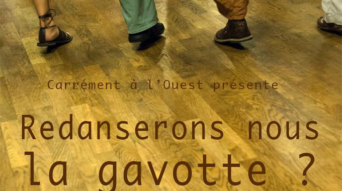 Photo du film REDANSERONS-NOUS LA GAVOTTE ?