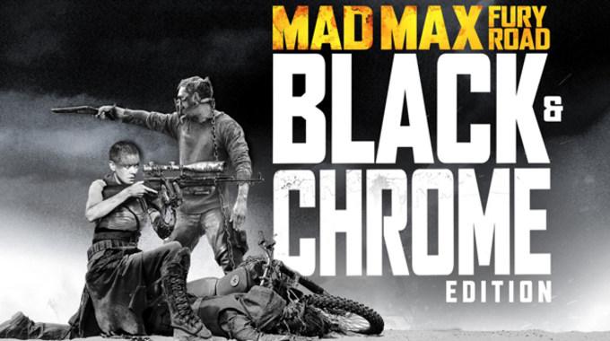 Photo du film Mad Max: Fury Road - Black & Chrome